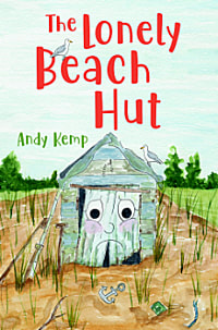 The Lonely Beach Hut by Andy Kemp